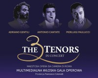 The 3 tenors - multimedialna włoska gala operowa