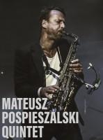 Mateusz Pospieszalski Quintet w Sali Koncertowej Radia Wrocław