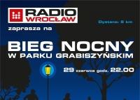 Radio Wrocław zaprasza na nocne bieganie w Parku Grabiszyńskim, 29 czerwca godz. 22.00