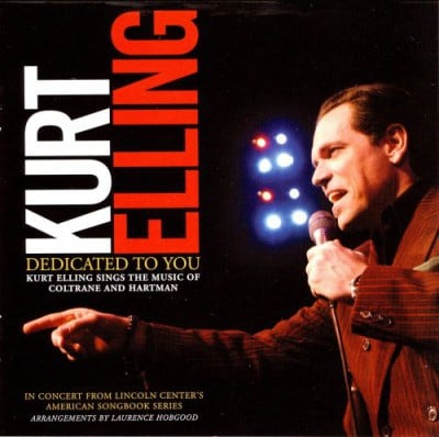 "Kurt Elling – ""Dedicated To You"""